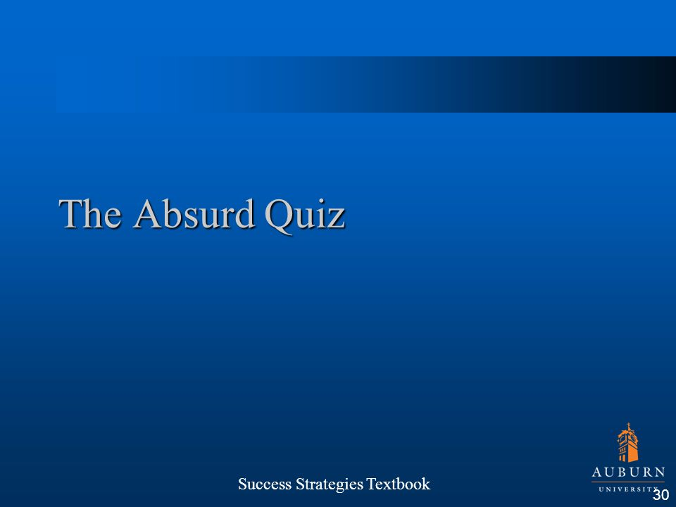 The Absurd Quiz Success Strategies Textbook 30