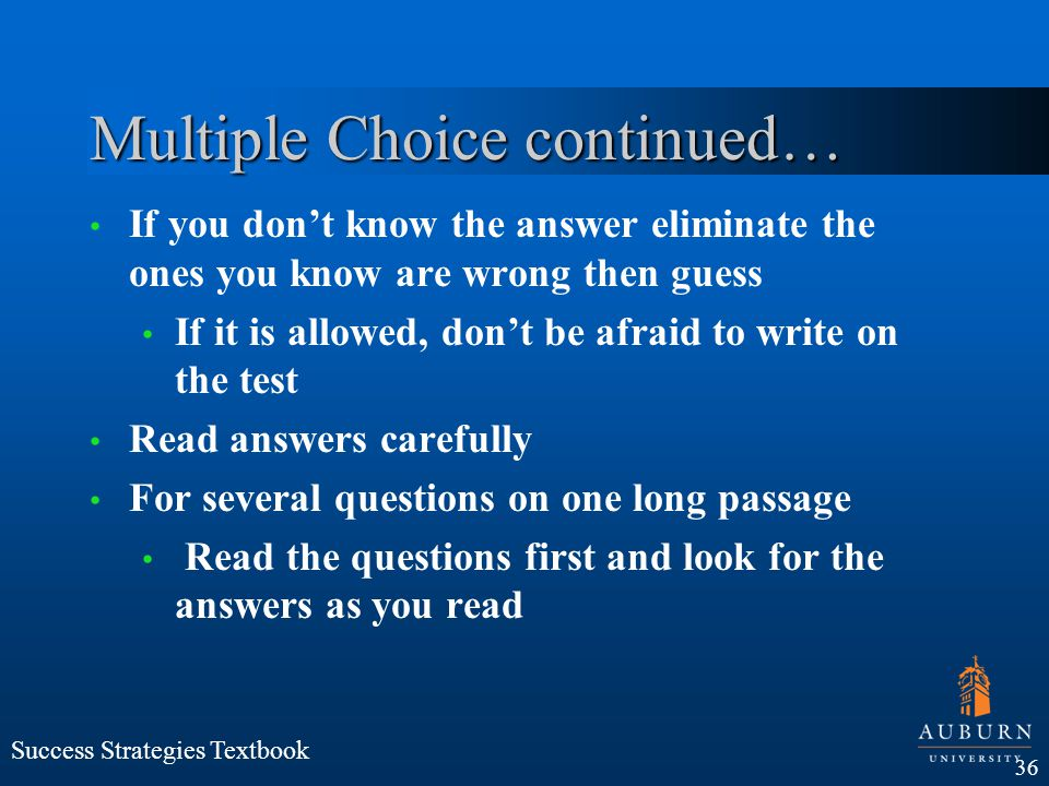 Multiple Choice continued…