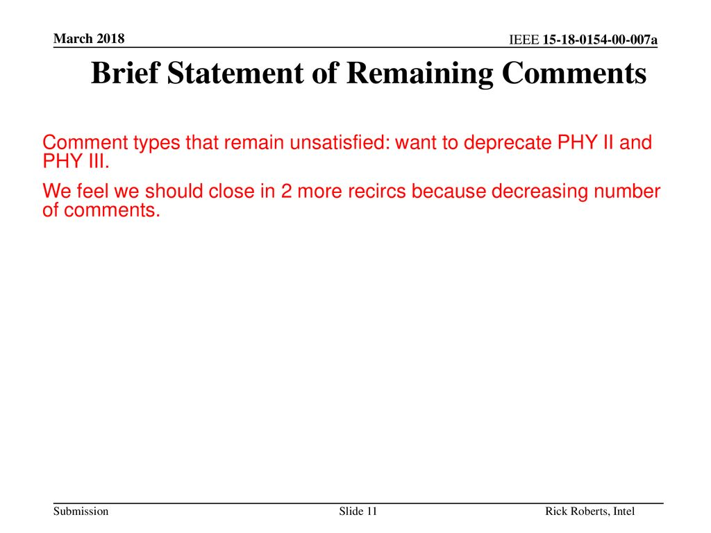 Brief Statement of Remaining Comments