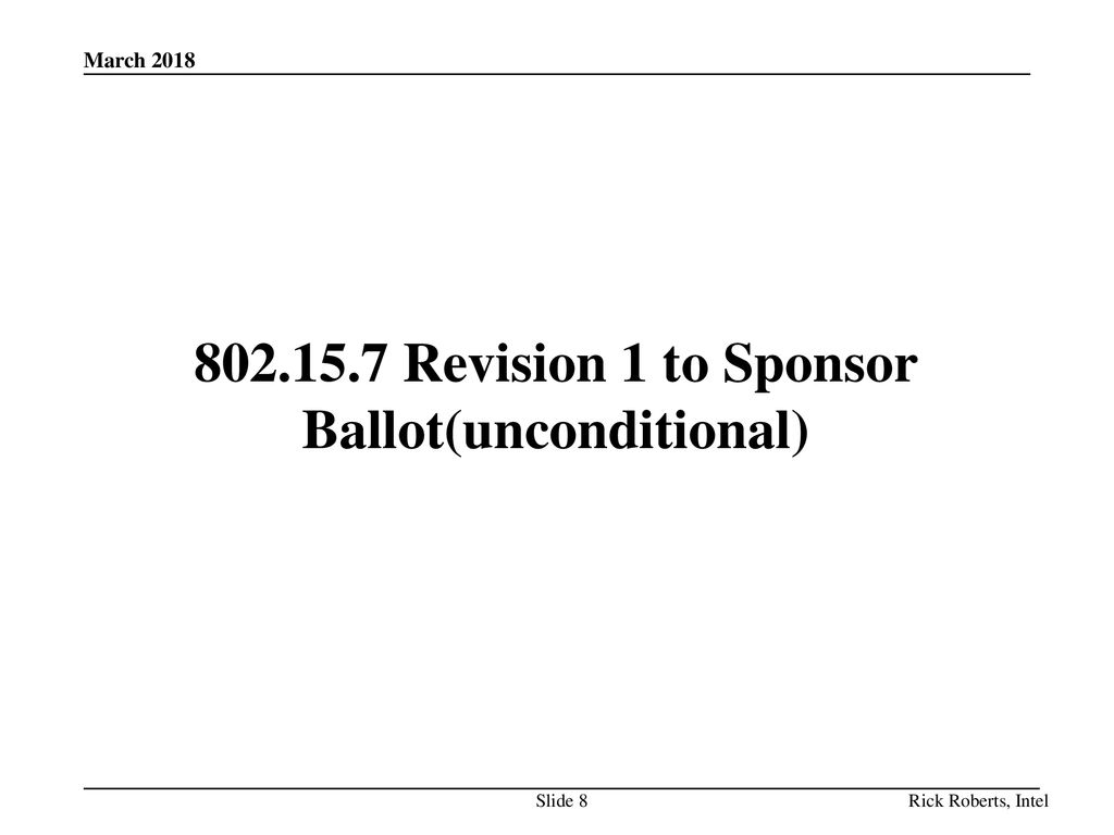 Revision 1 to Sponsor Ballot(unconditional)