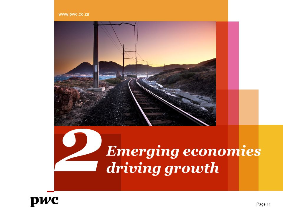 www.pwc.co.za 2 Emerging economies driving growth Page 11