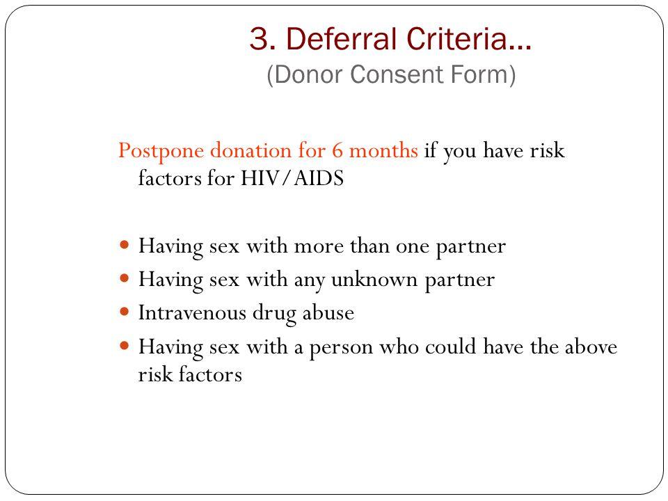3. Deferral Criteria… (Donor Consent Form)