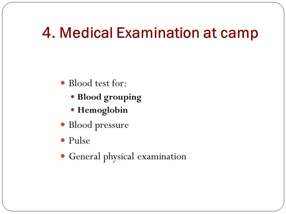 4. Medical Examination at camp
