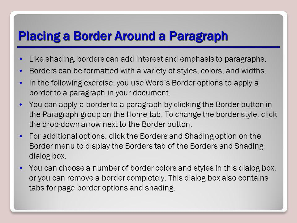 Placing a Border Around a Paragraph