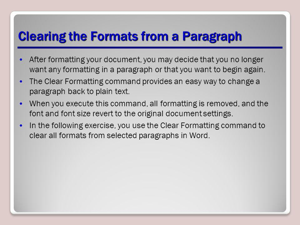 Clearing the Formats from a Paragraph