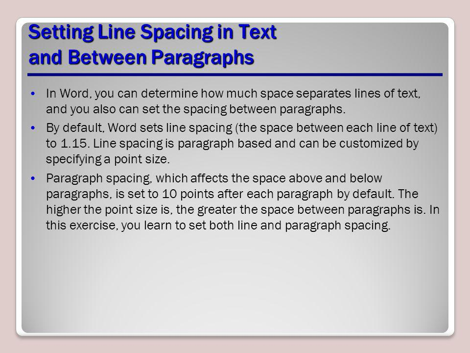 Setting Line Spacing in Text and Between Paragraphs