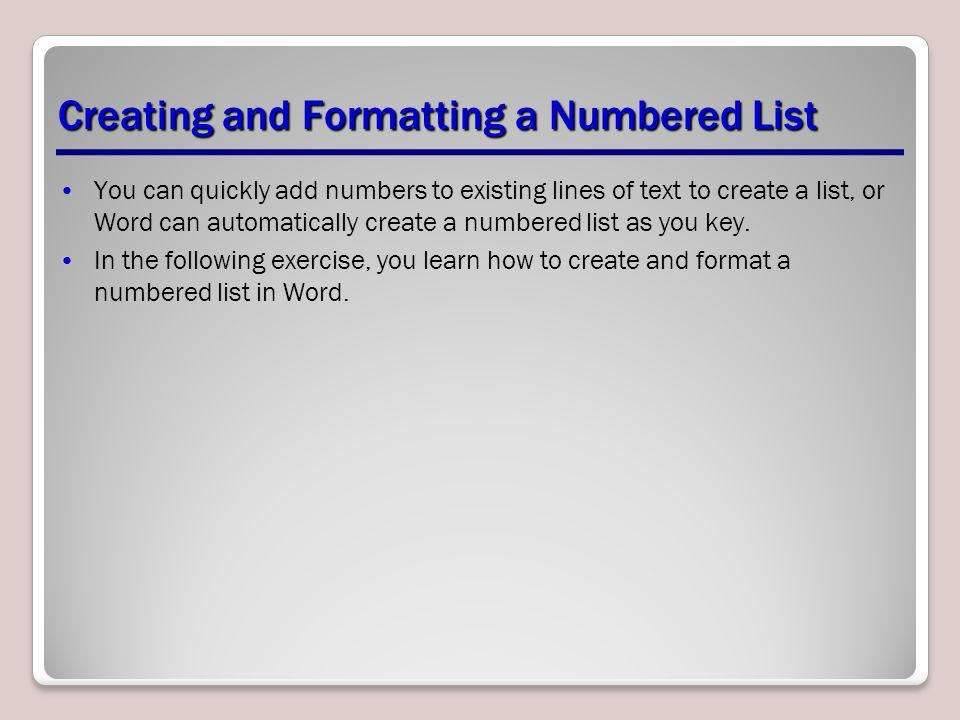 Creating and Formatting a Numbered List