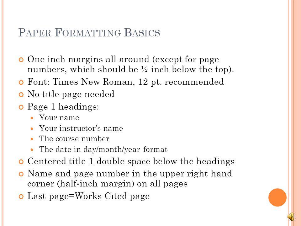 Paper Formatting Basics
