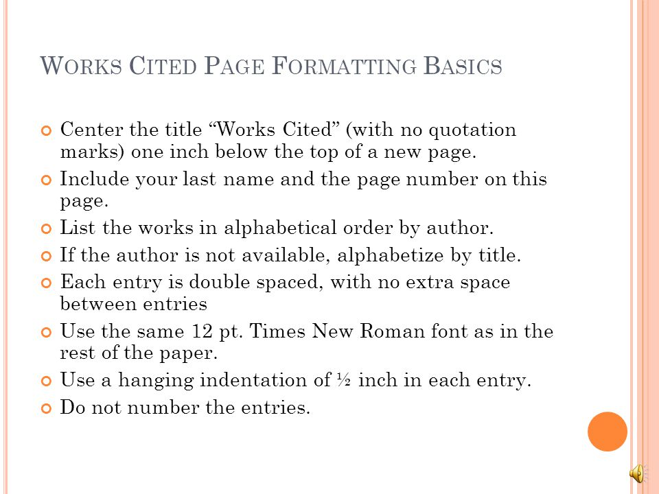 Works Cited Page Formatting Basics