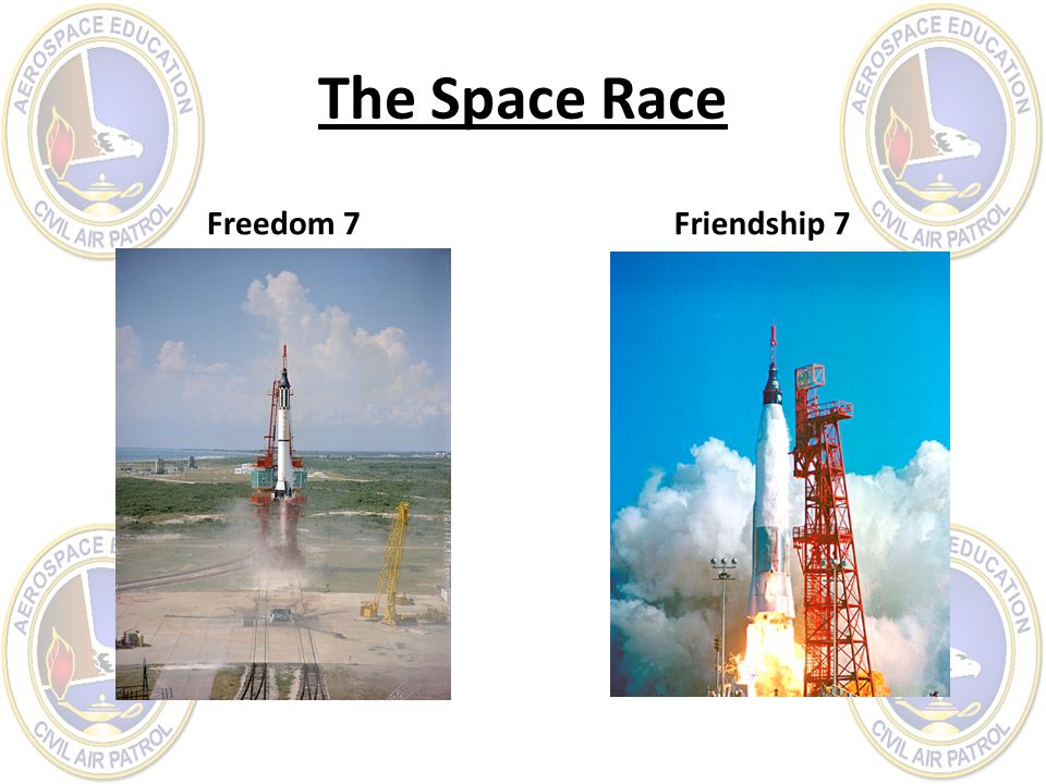 The Space Race Freedom 7 Friendship 7