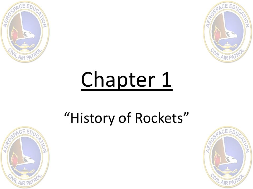 Chapter 1 History of Rockets