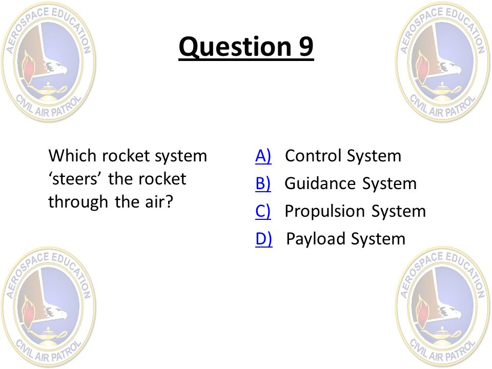 Question 9 Which rocket system 'steers' the rocket through the air