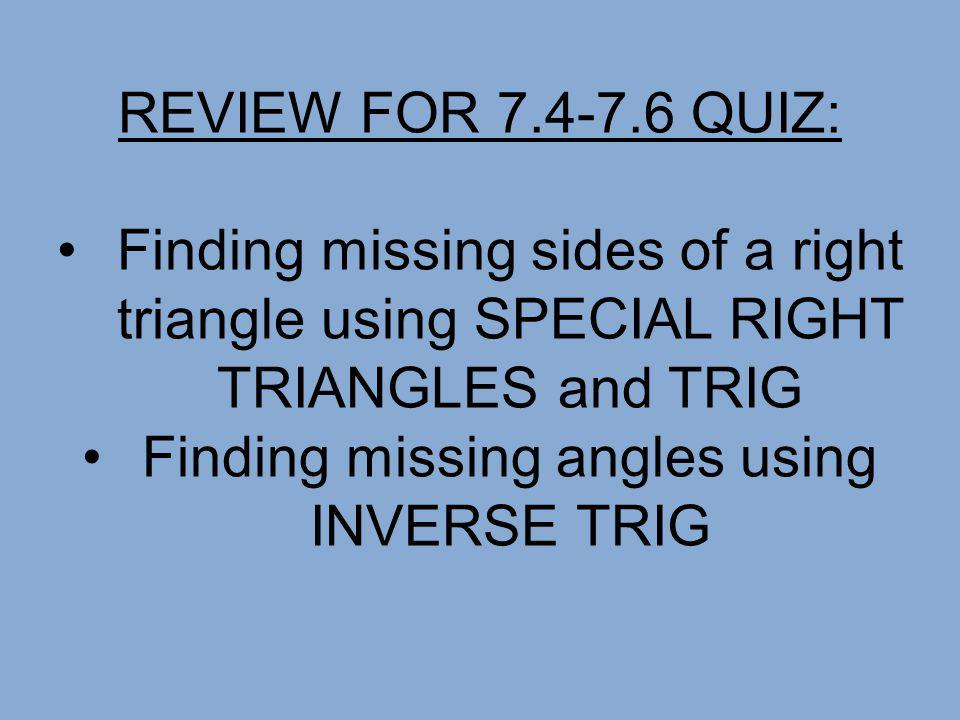 Finding missing angles using INVERSE TRIG