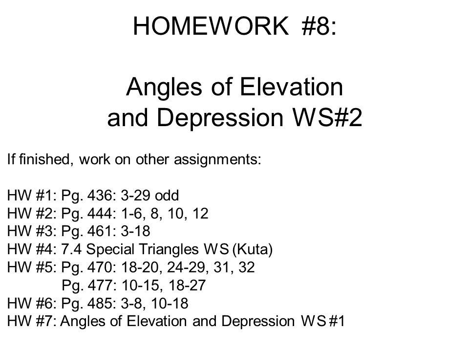 HOMEWORK #8: Angles of Elevation and Depression WS#2
