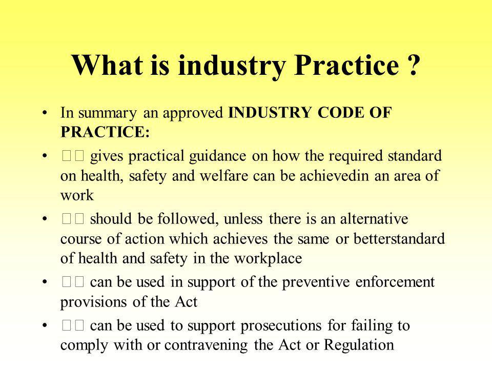 What is industry Practice