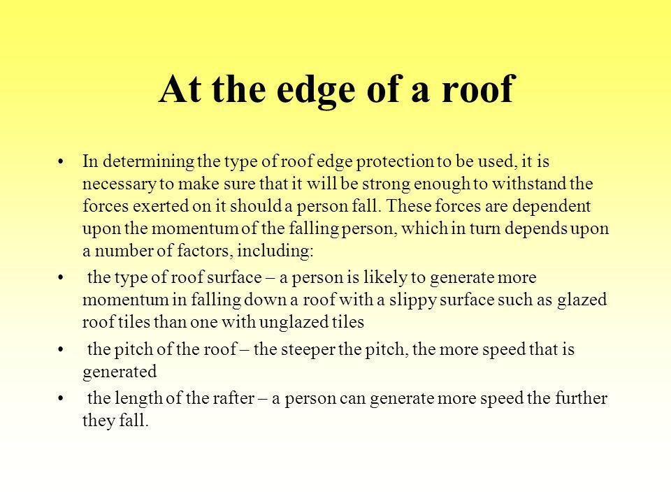 At the edge of a roof