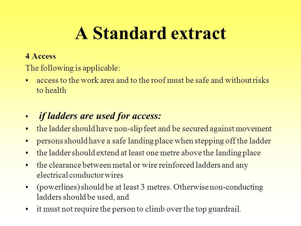 A Standard extract 4 Access The following is applicable: