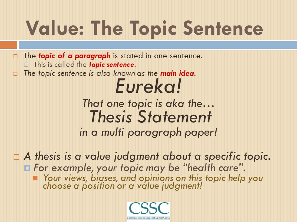 Value: The Topic Sentence