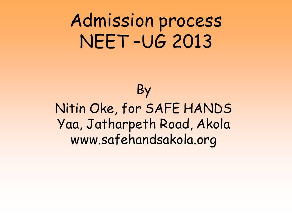 Admission process NEET –UG 2013