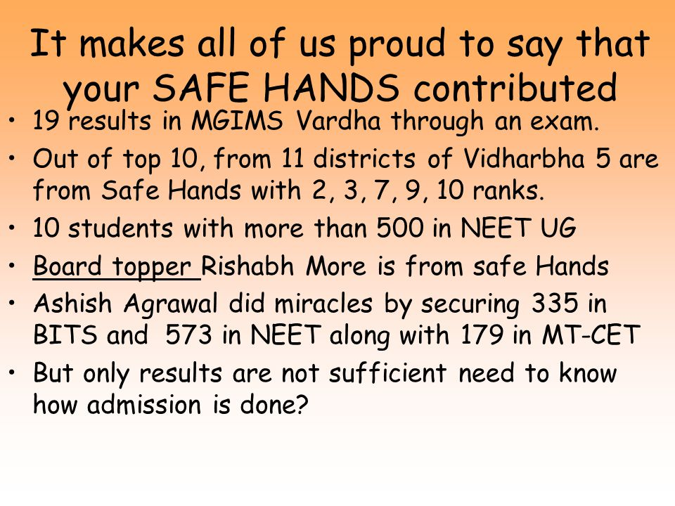 It makes all of us proud to say that your SAFE HANDS contributed