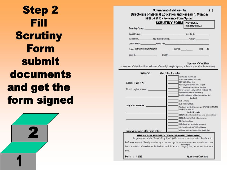 Step 2 Fill Scrutiny Form submit documents and get the form signed 2 1