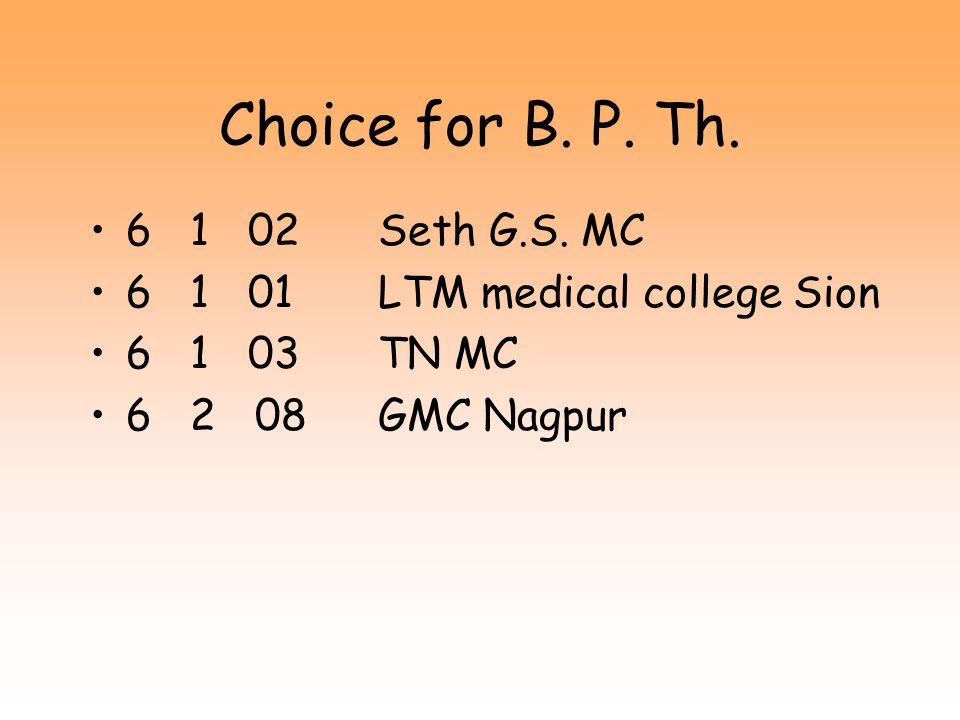 Choice for B. P. Th. 6 1 02 Seth G.S. MC