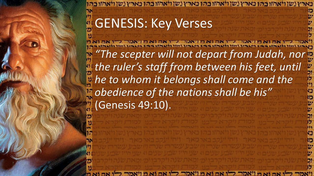 GENESIS: Key Verses