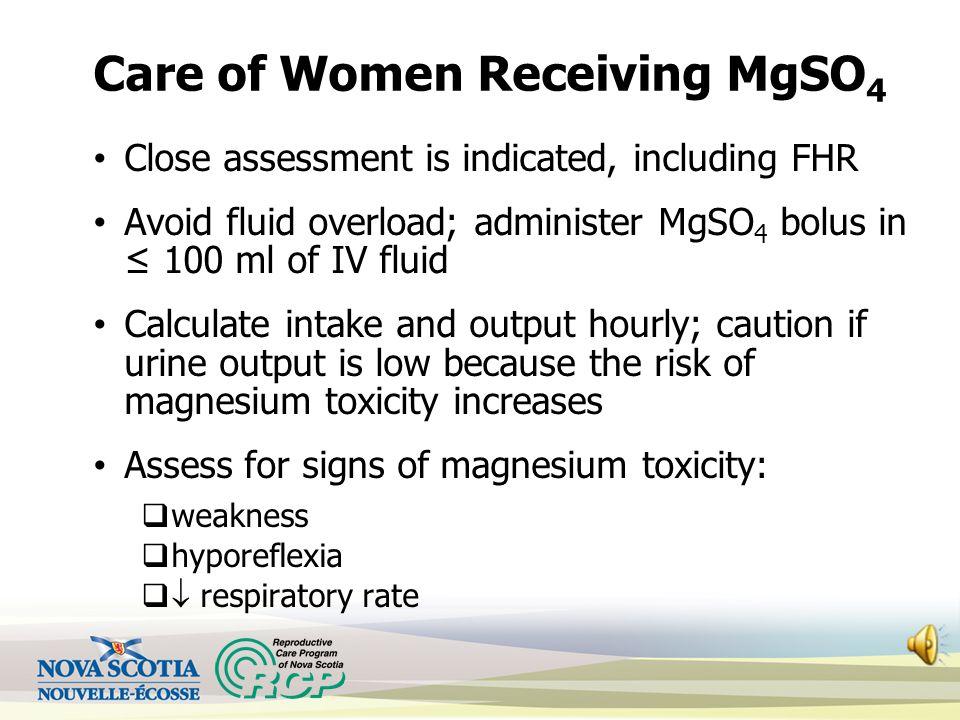 Care of Women Receiving MgSO4