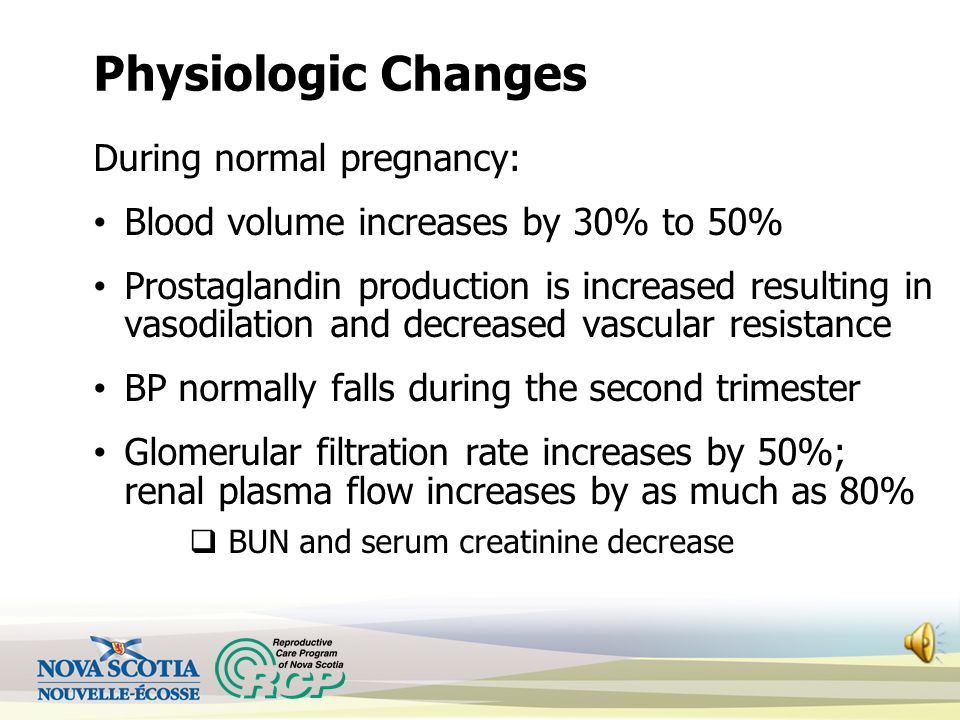 Physiologic Changes During normal pregnancy: