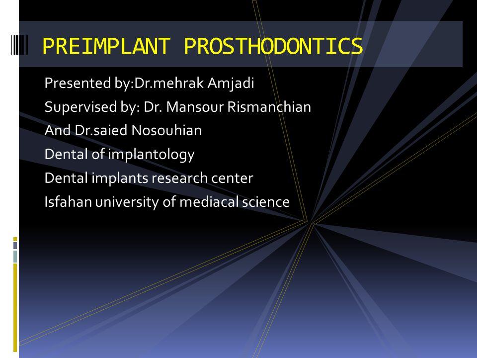 PREIMPLANT PROSTHODONTICS