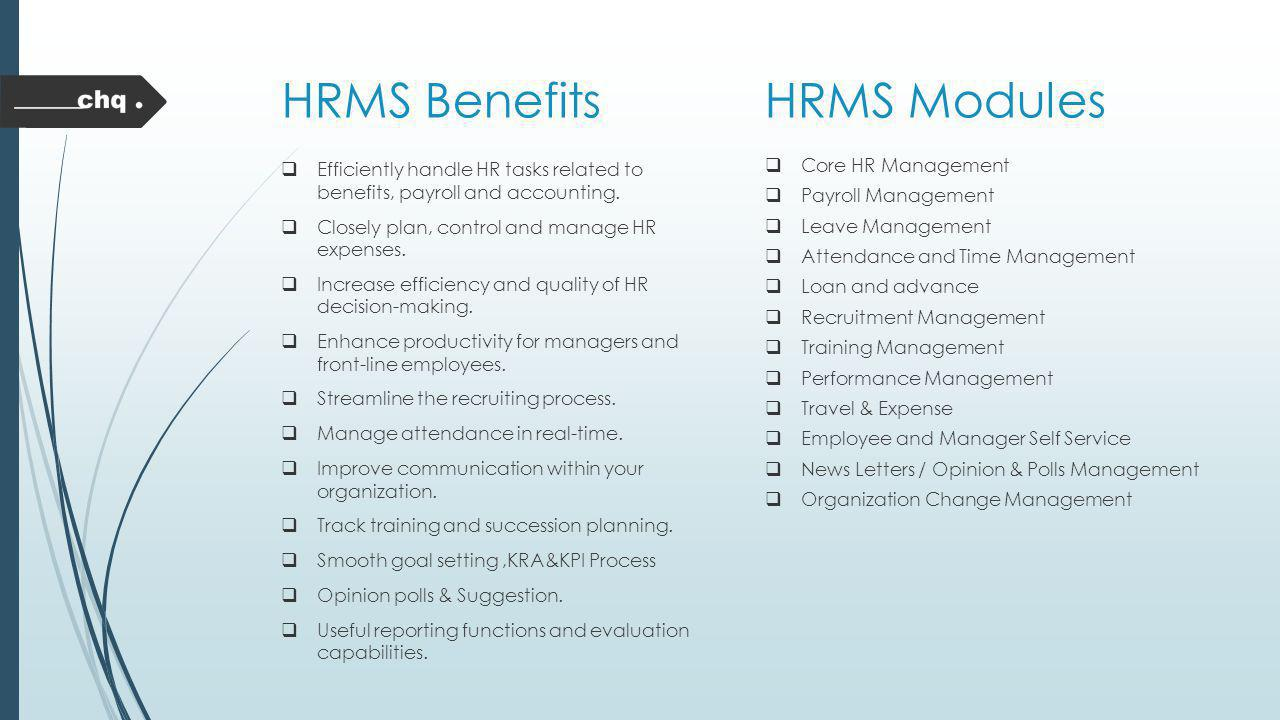 HRMS Benefits HRMS Modules