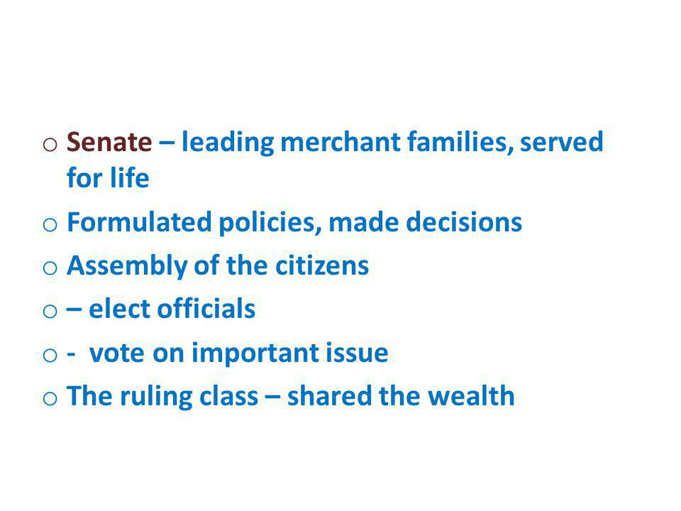 Senate – leading merchant families, served for life