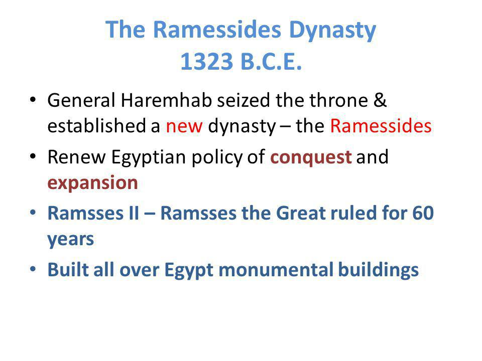 The Ramessides Dynasty 1323 B.C.E.