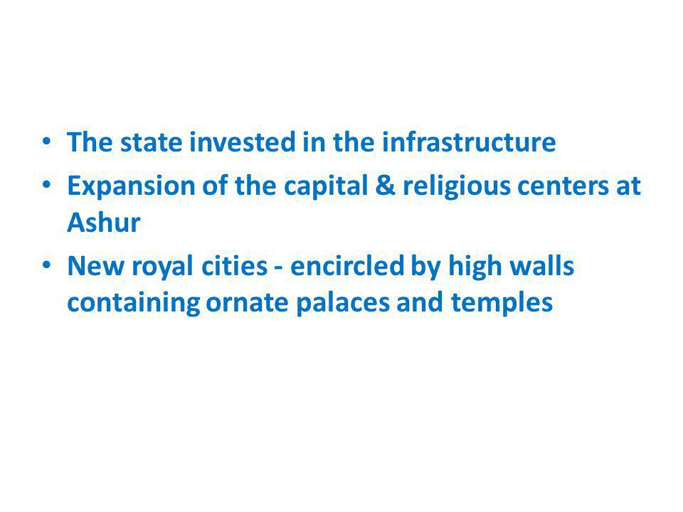 The state invested in the infrastructure