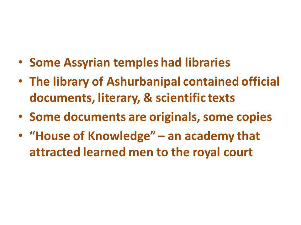 Some Assyrian temples had libraries