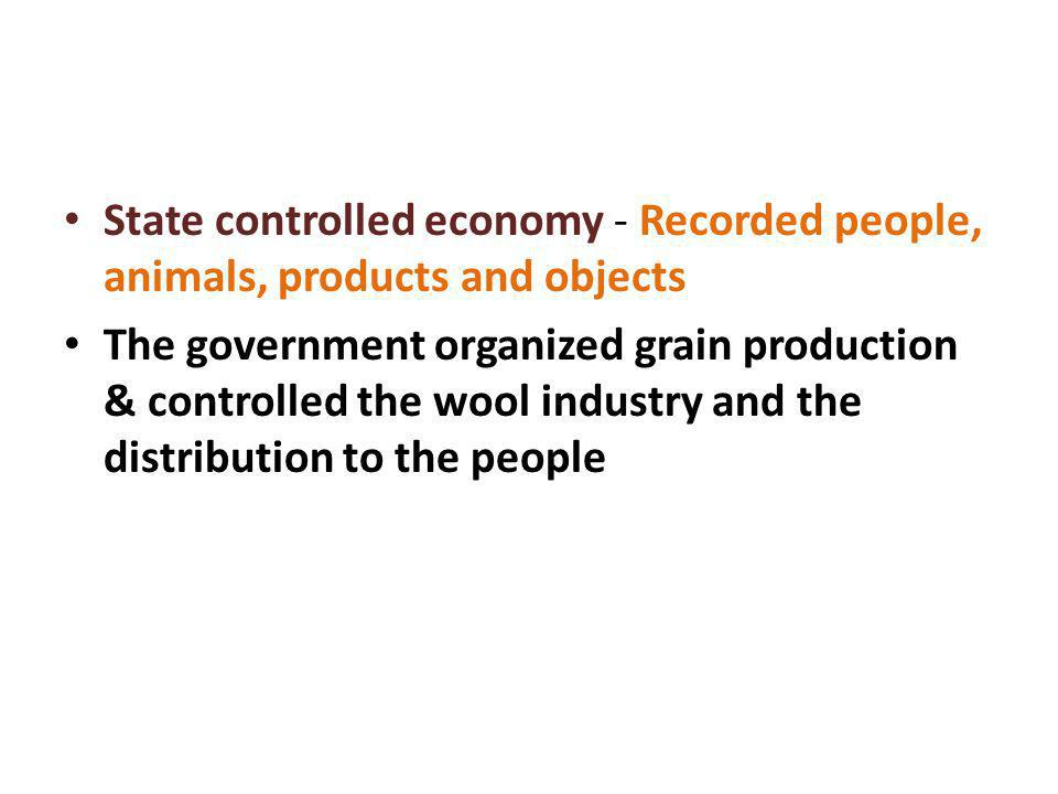 State controlled economy - Recorded people, animals, products and objects