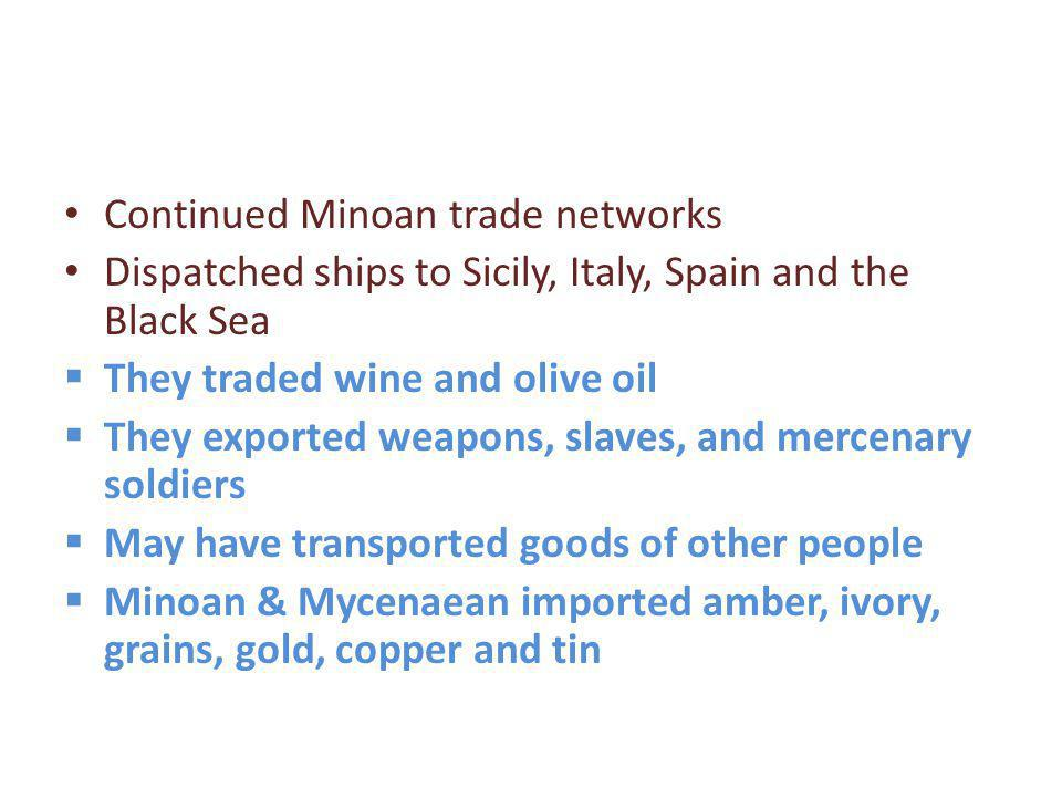 Continued Minoan trade networks