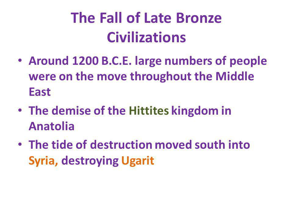 The Fall of Late Bronze Civilizations