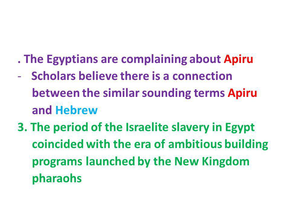 . The Egyptians are complaining about Apiru