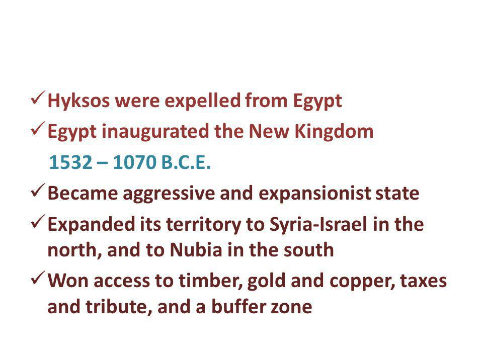 Hyksos were expelled from Egypt
