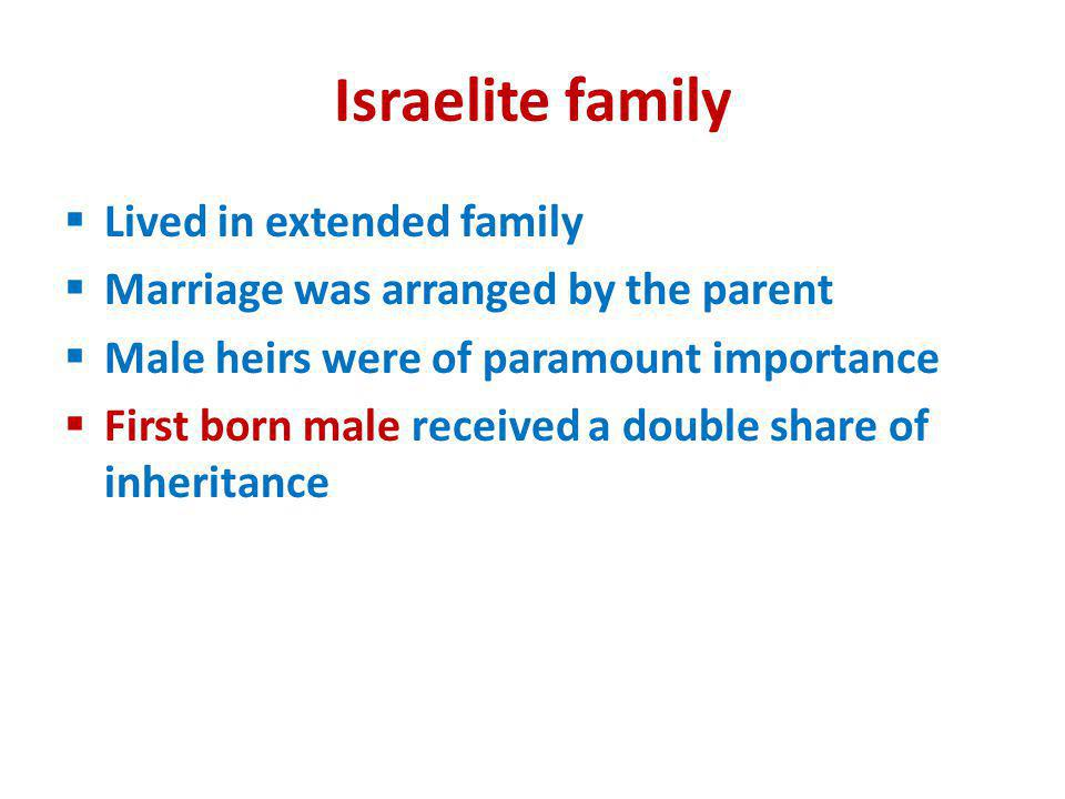 Israelite family Lived in extended family