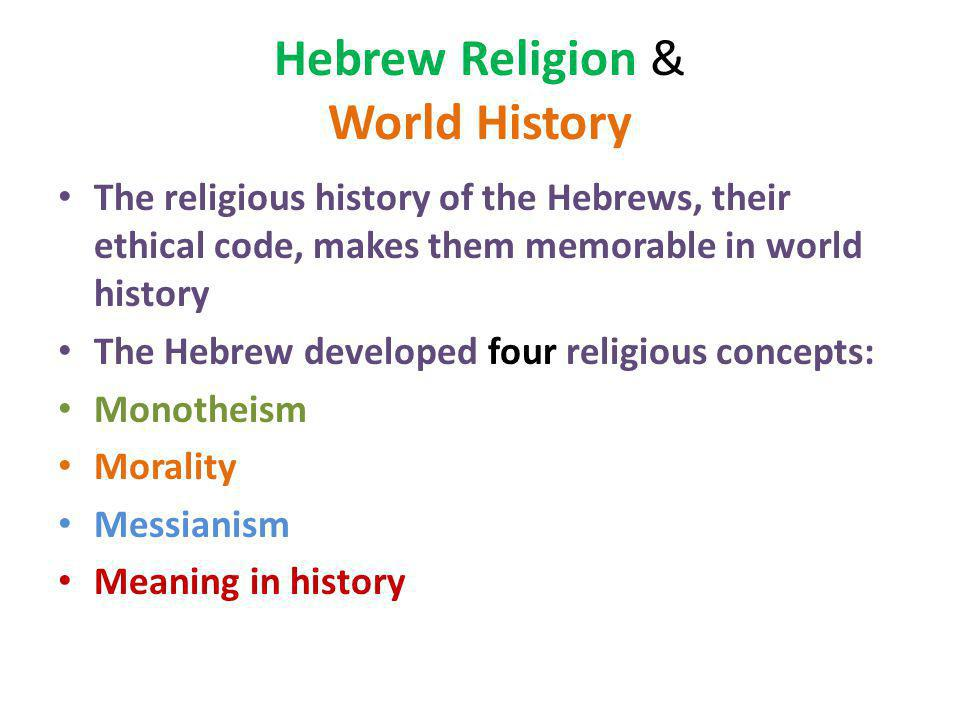 Hebrew Religion & World History