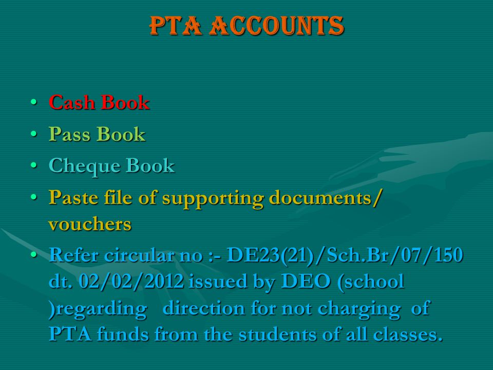 PTA ACCOUNTS Cash Book Pass Book Cheque Book