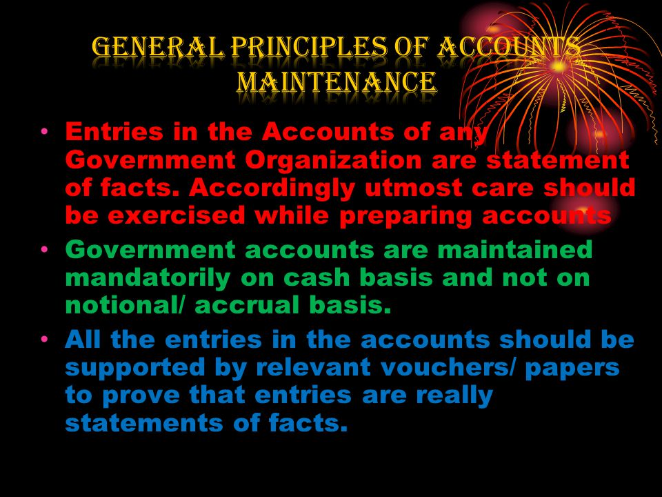 General Principles of Accounts Maintenance