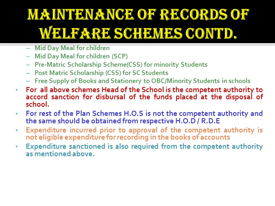 Maintenance of records of welfare schemes contd.