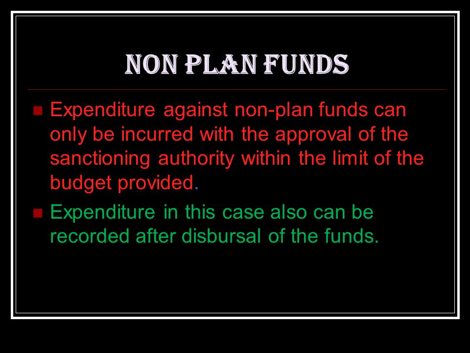 NON PLAN FUNDS