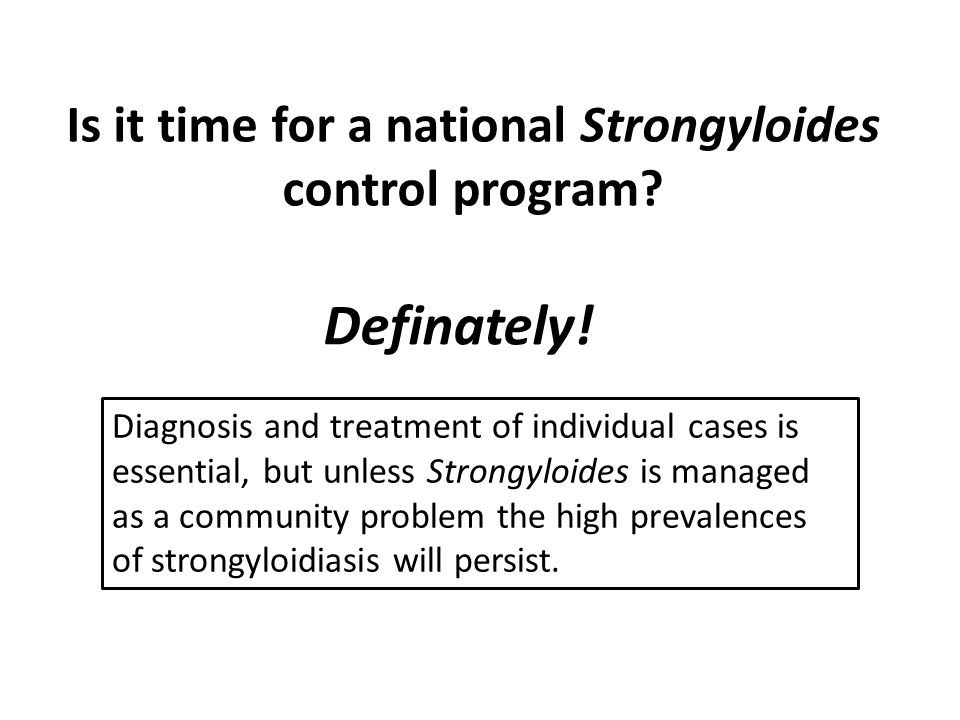 Is it time for a national Strongyloides control program