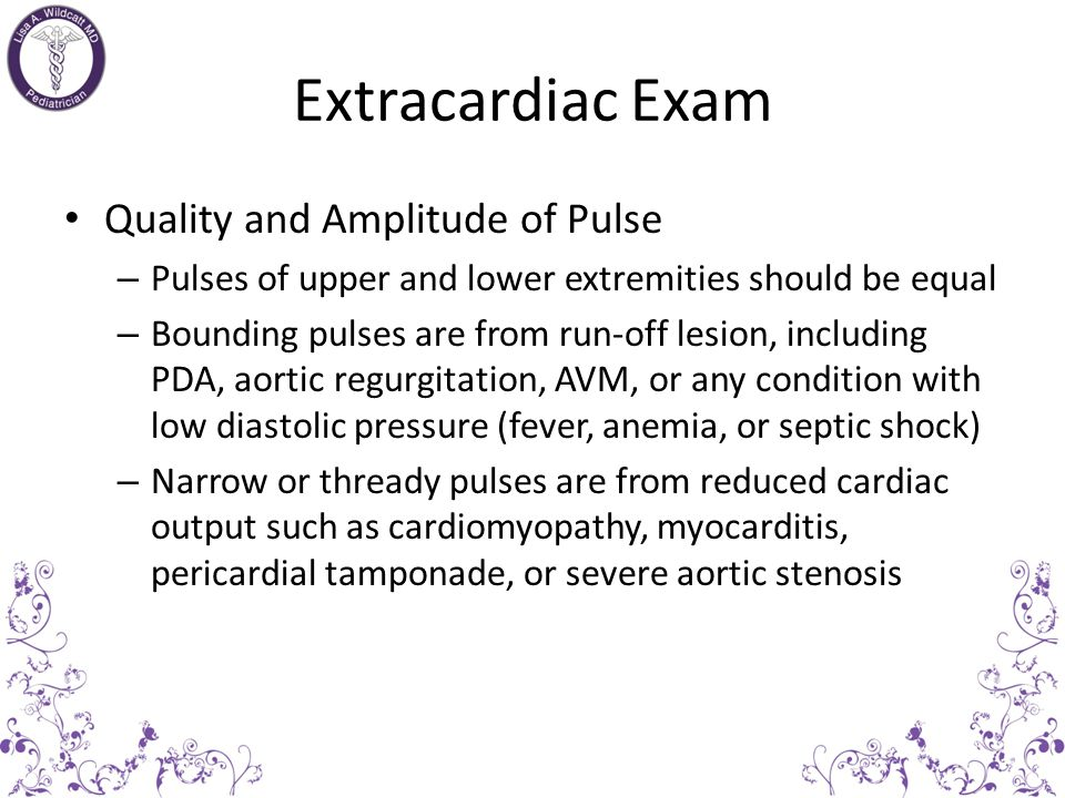 Extracardiac Exam Quality and Amplitude of Pulse