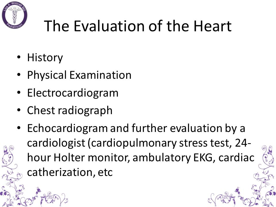 The Evaluation of the Heart