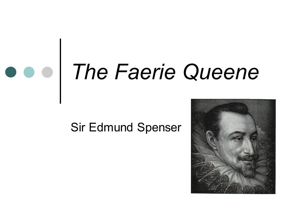 The Faerie Queene Sir Edmund Spenser